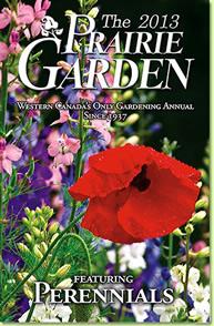 2013 PRAIRIE GARDENER BOOK, JENSEN NURSERY AND GARDEN CENTER, WINNIPEG, MANITOBA